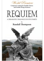 Randall Thompson: Requiem