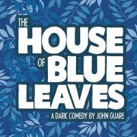 6. The House of Blue Leaves