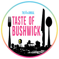 The 4th Annual TASTE OF BUSHWICK