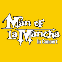 Man of La Mancha in Concert