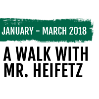 A Walk With Mr. Heifetz