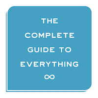 Complete Guide To Everything