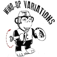 Wind-Up Variations