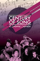 Century of Song: A Centennial Celebration