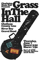 Grass in the Hall: Gravel Road, River Boy, Chatham Country Line