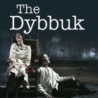 THE DYBBUK - US PREMIERE