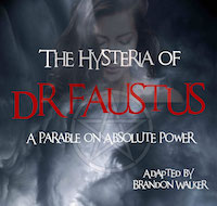 THE HYSTERIA OF DR FAUSTUS