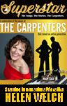Superstar! The Music. The Stories. The Carpenters