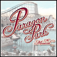 Paragon Park The Musical