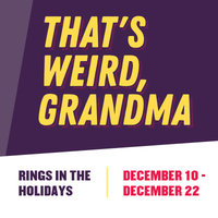 That's Weird, Grandma Rings in the Holidays
