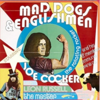 Toasted Thursdays: Joe Cocker: Mad Dogs & Englishmen