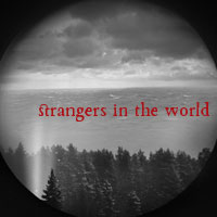 Strangers in the World