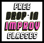 Improv Drop-In Classes (Spring 2019)