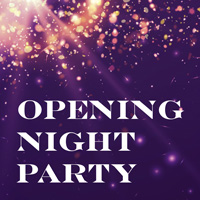Opening Night Party Ticket