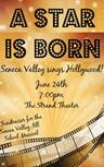 A Star Is Born: Seneca Valley Sings Hollywood