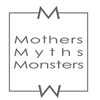 Mothers Myths Monsters - June 2019