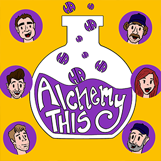 Alchemy This (Live Podcast)