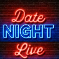 2019 Date Night Live (Life of Dad and Life of Mom)