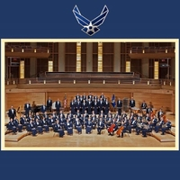 The United States Air Force Concert Band & Singing Sergeants