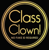 Class Clowns: No Fake ID required!