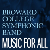 Broward College Symphonic Band -