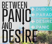 Between Panic and Desire