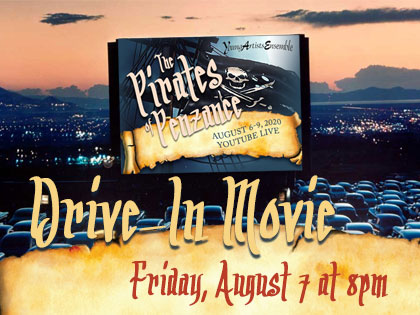 Drive-In Full Cast Live 8/7/20 The Pirates of Penzance - Live Stream