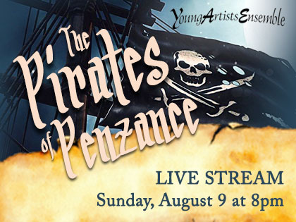 Full Cast Live Stream 8/9/20 The Pirates of Penzance - YouTube Live