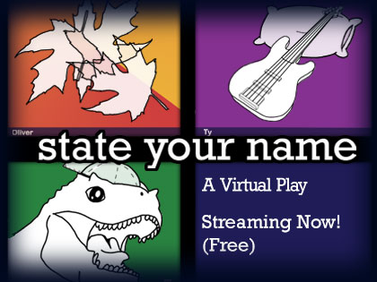 State Your Name: View it any time on the YouTube Channel, YAE Online Live