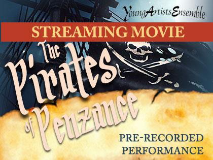 Pirates of Penzance: Pre-Recorded Stream