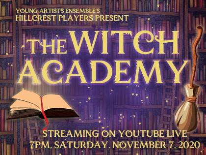 2020 OLD The Witch Academy: YouTube Live Sat, 11/7/20, 7:00 pm