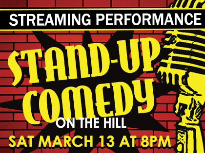 Stand Up on the Hill: March 2021 - Live Stream
