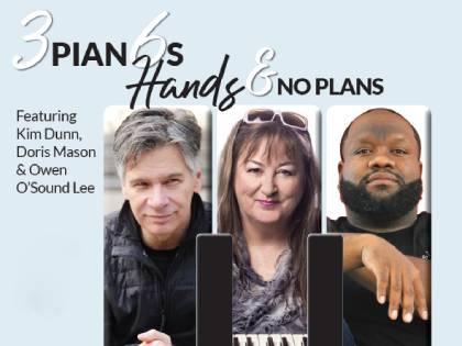 3 Pianos 6 Hands No Plans