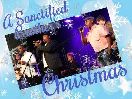 Sanctified Brothers Christmas