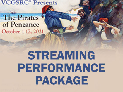 Pirates of Penzance: Streaming Package