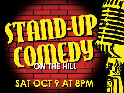 Stand-Up Comedy on the Hill: October